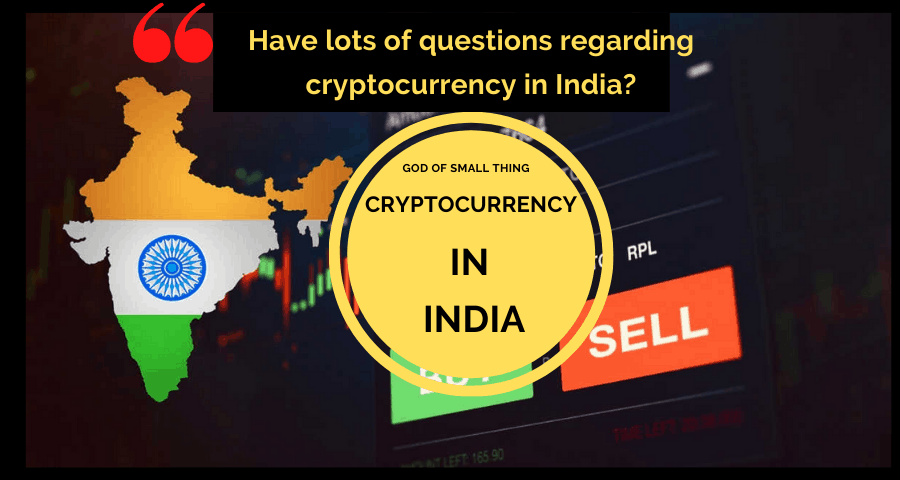 Cryptocurrency In India is Legal or Illegal